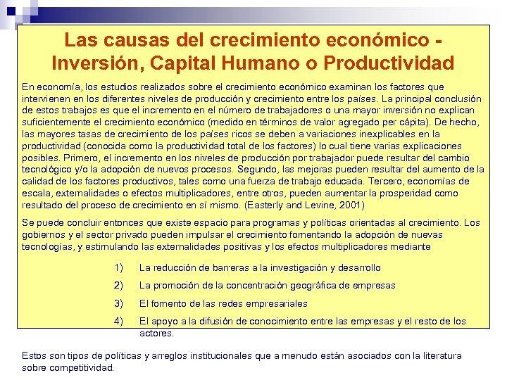 Las causas del crecimiento económico - Inversión, Capital Humano o Productividad En economía, los