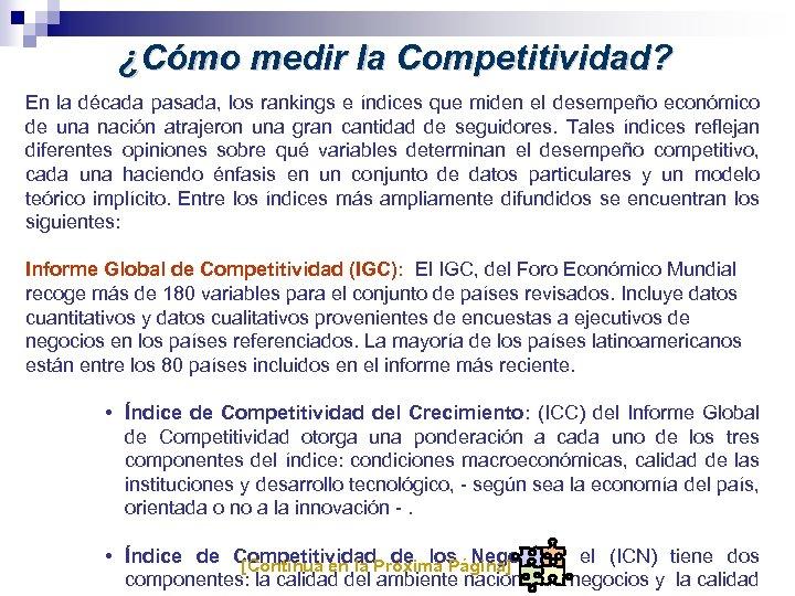 ¿Cómo medir la Competitividad? En la década pasada, los rankings e índices que miden