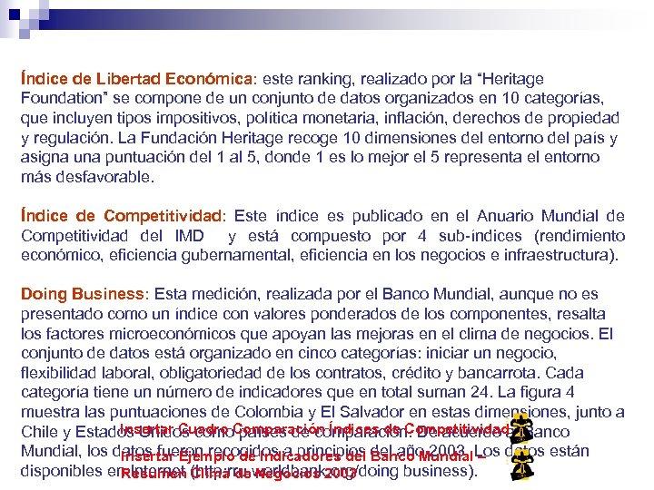 """Índice de Libertad Económica: este ranking, realizado por la """"Heritage Foundation"""" se compone de"""