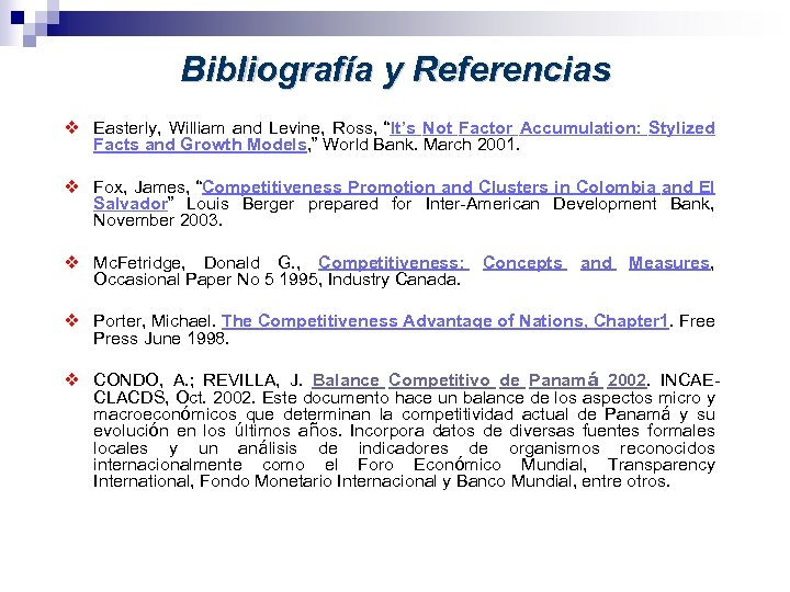 """Bibliografía y Referencias v Easterly, William and Levine, Ross, """"It's Not Factor Accumulation:"""