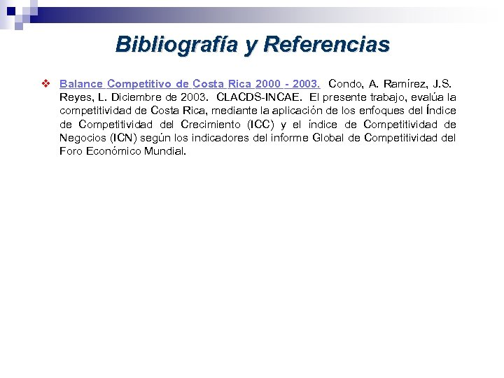 Bibliografía y Referencias v Balance Competitivo de Costa Rica 2000 - 2003. Condo,