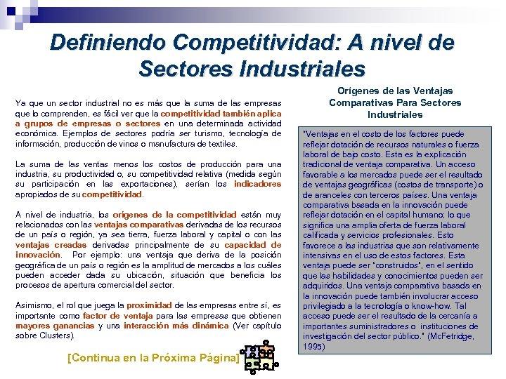 Definiendo Competitividad: A nivel de Sectores Industriales Ya que un sector industrial no es