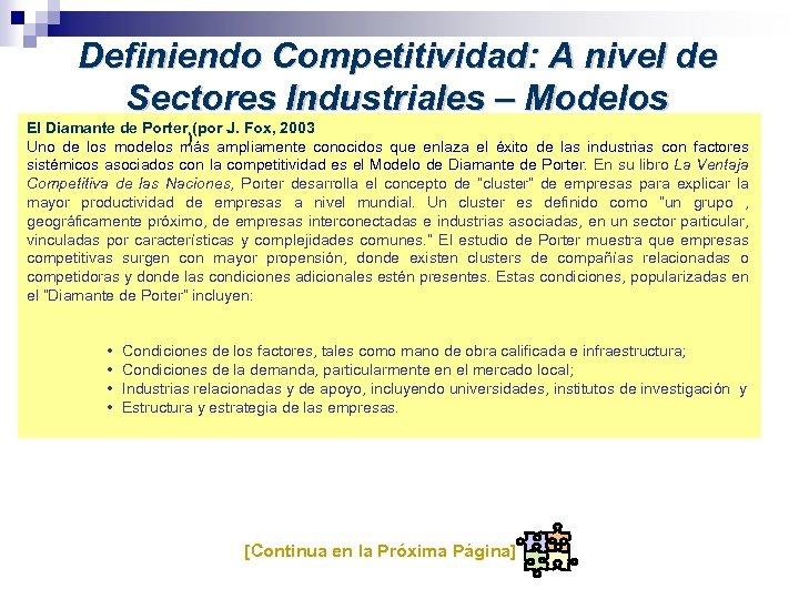 Definiendo Competitividad: A nivel de Sectores Industriales – Modelos El Diamante de Porter (por