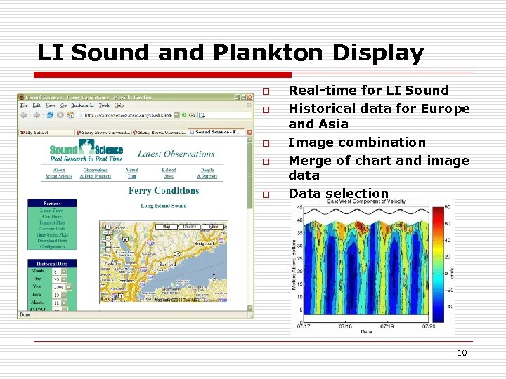 LI Sound and Plankton Display o o o Real-time for LI Sound Historical data