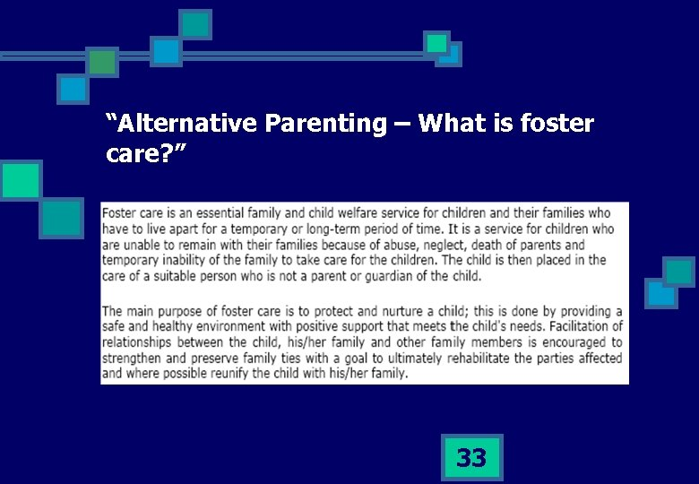 """""""Alternative Parenting – What is foster care? """" 33"""