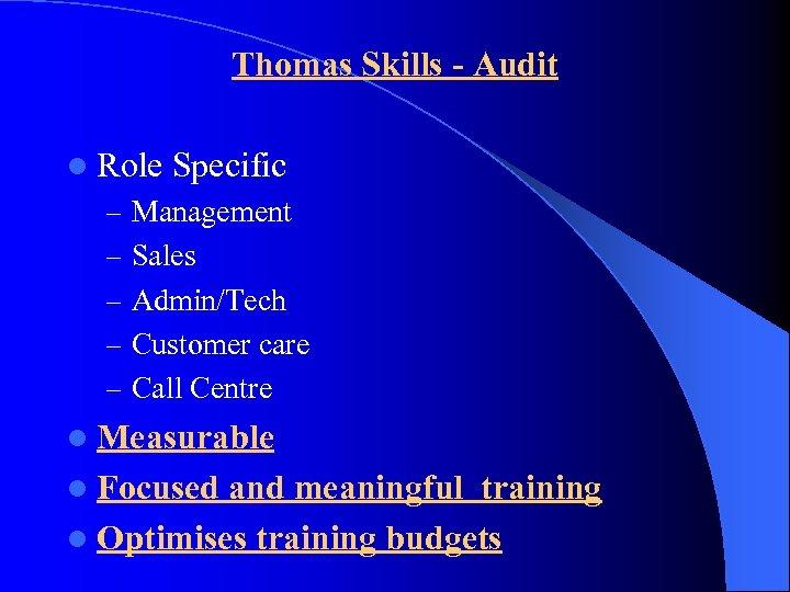 Thomas Skills - Audit l Role Specific – Management – Sales – Admin/Tech –