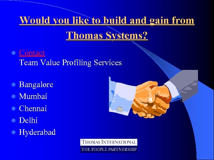 Would you like to build and gain from Thomas Systems? l Contact Team Value