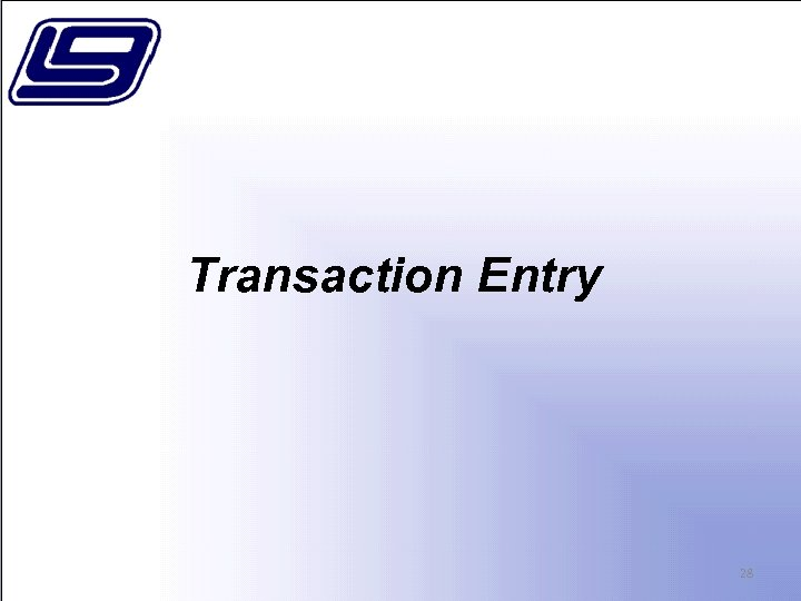 Transaction Entry 28