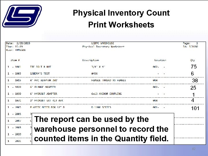 Physical Inventory Count Print Worksheets 75 6 38 25 1 4 101 The report
