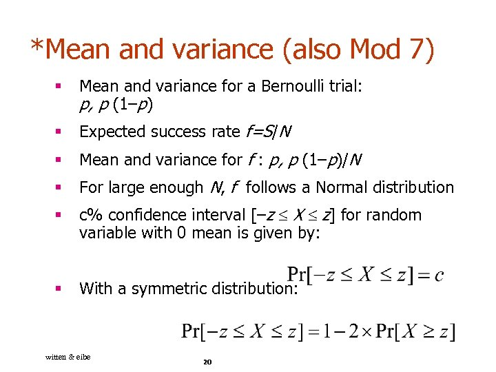 *Mean and variance (also Mod 7) § Mean and variance for a Bernoulli trial: