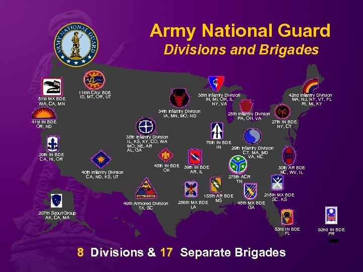 Army National Guard Divisions and Brigades 81 st MX BDE WA, CA, MN 116
