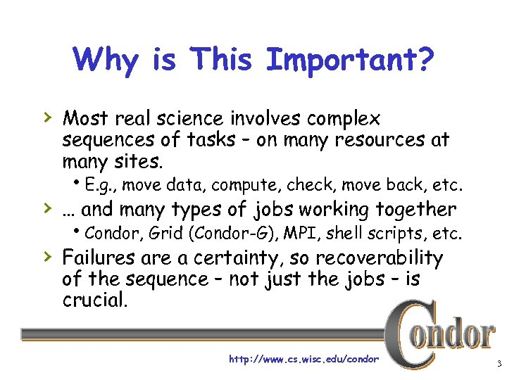 Why is This Important? › Most real science involves complex sequences of tasks –