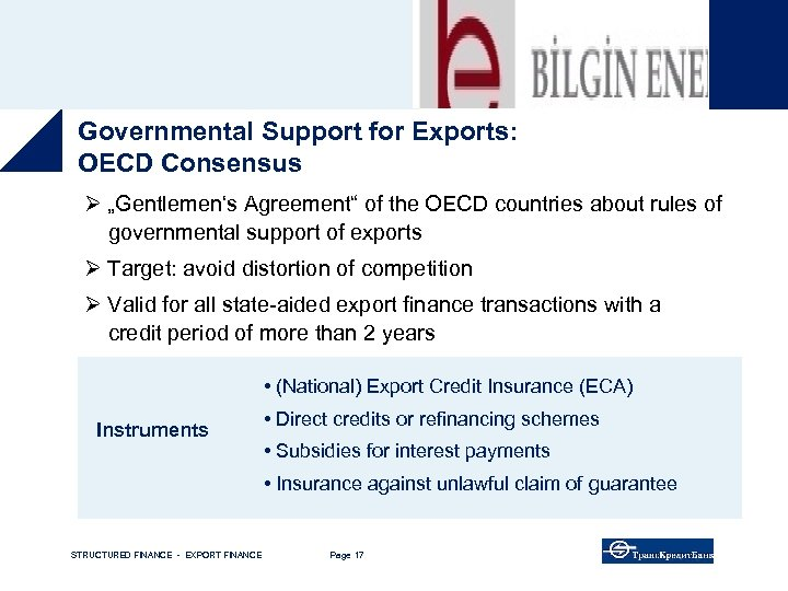 """Governmental Support for Exports: OECD Consensus Ø """"Gentlemen's Agreement"""" of the OECD countries about"""