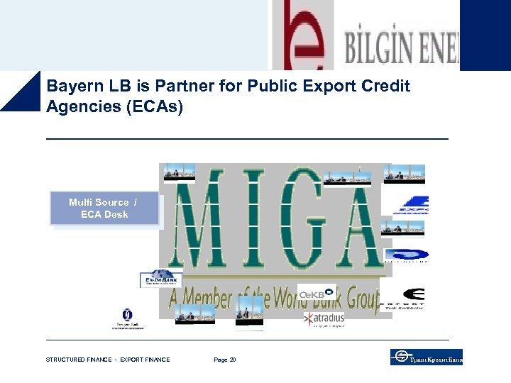 Bayern LB is Partner for Public Export Credit Agencies (ECAs) Multi Source / ECA