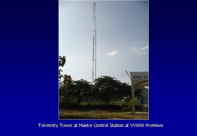 Telemetry Tower at Master Control Station at VVWW Premises