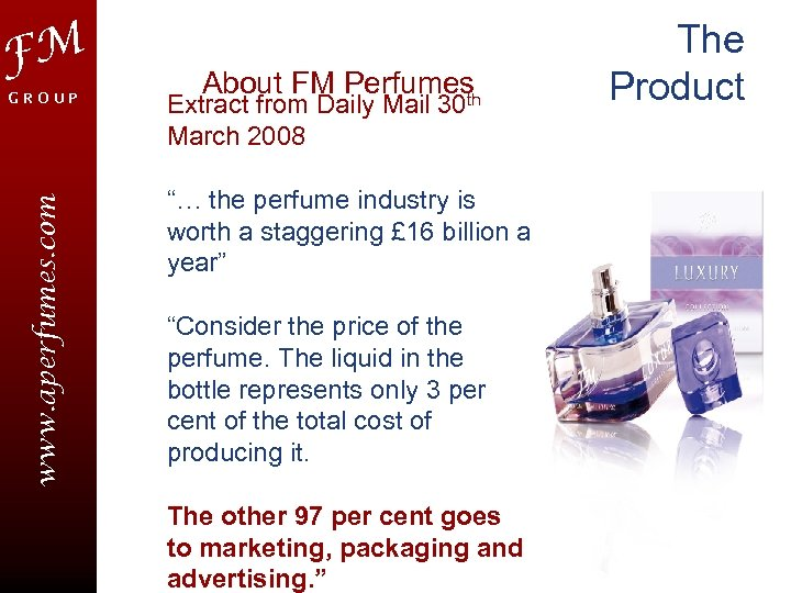 FM www. aperfumes. com GROUP About FM Perfumes th Extract from Daily Mail 30