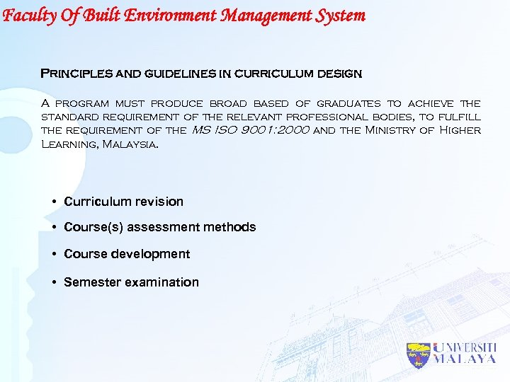 Faculty Of Built Environment Management System Principles and guidelines in curriculum design A program