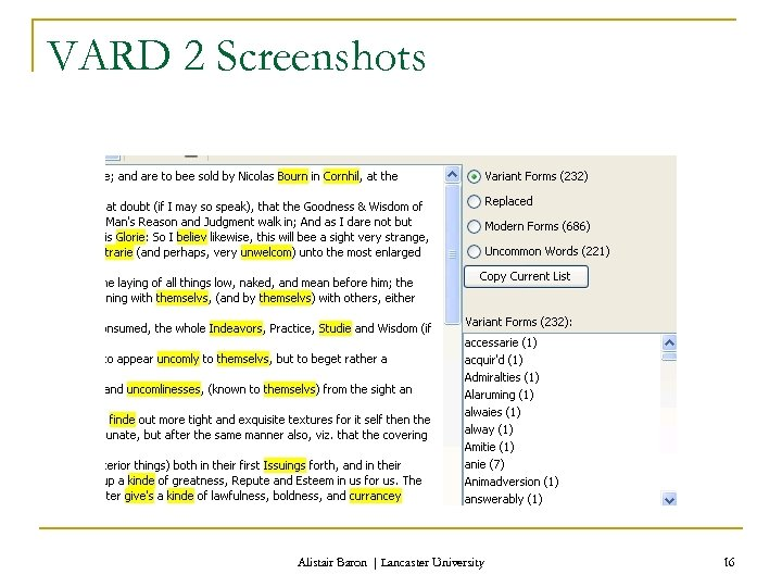 VARD 2 Screenshots Alistair Baron | Lancaster University 16