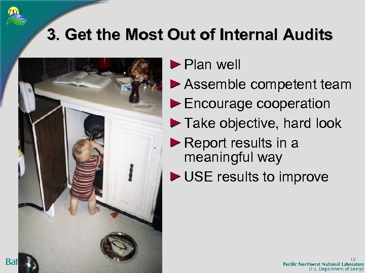 3. Get the Most Out of Internal Audits Plan well Assemble competent team Encourage
