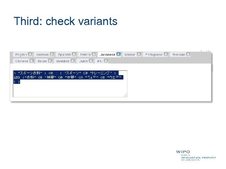 Third: check variants