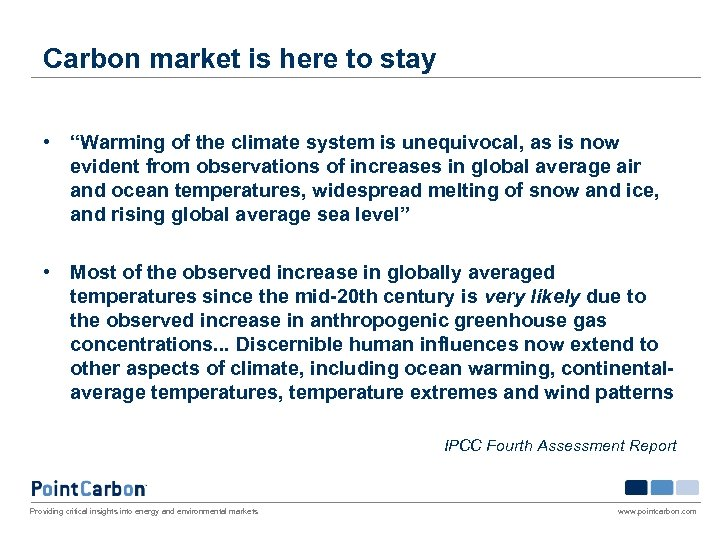 "Carbon market is here to stay • ""Warming of the climate system is unequivocal,"
