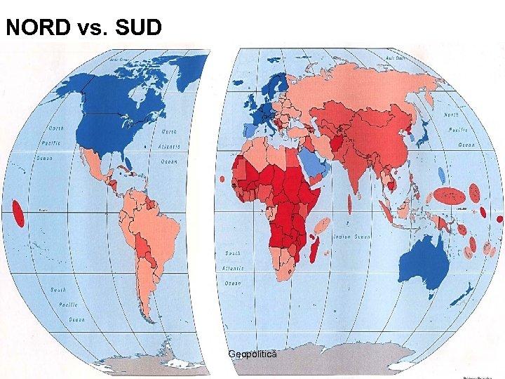NORD vs. SUD Geopolitică