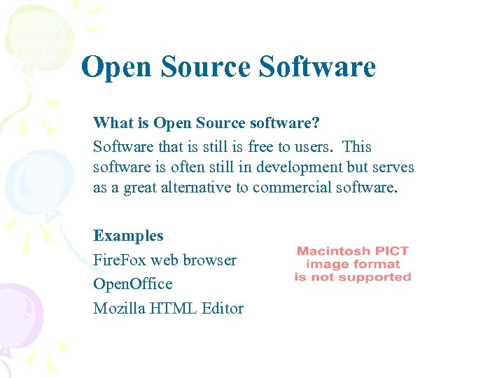 Open Source Software What is Open Source software? Software that is still is free
