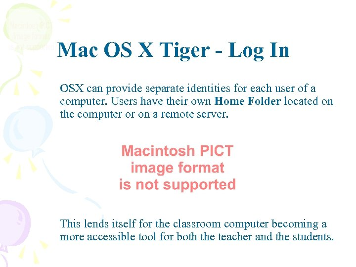 Mac OS X Tiger - Log In OSX can provide separate identities for each