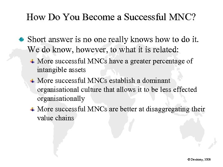 How Do You Become a Successful MNC? Short answer is no one really knows