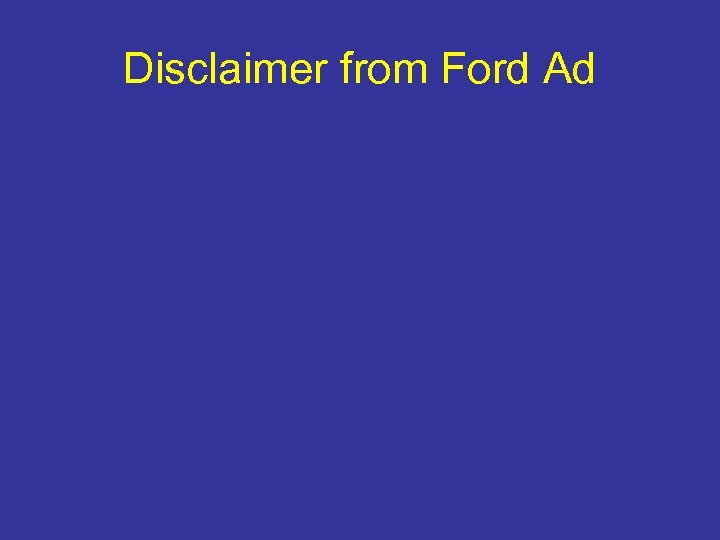 Disclaimer from Ford Ad