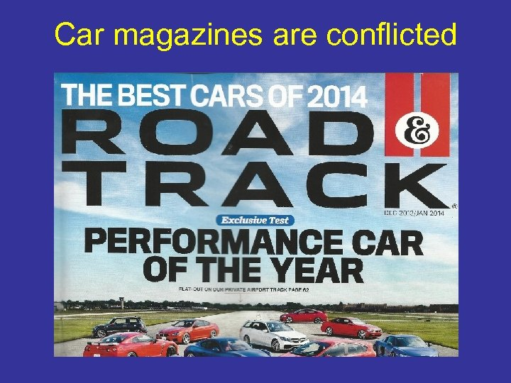 Car magazines are conflicted