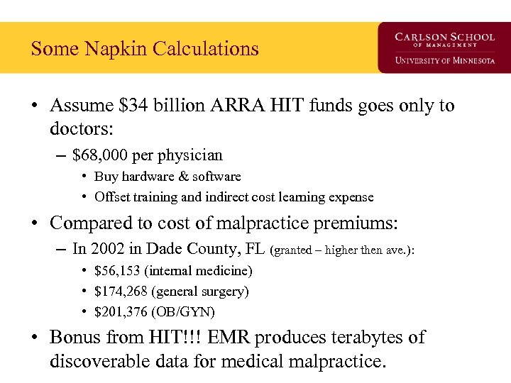 Some Napkin Calculations • Assume $34 billion ARRA HIT funds goes only to doctors: