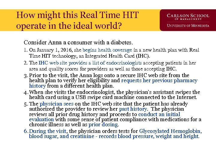 How might this Real Time HIT operate in the ideal world? Consider Anna a