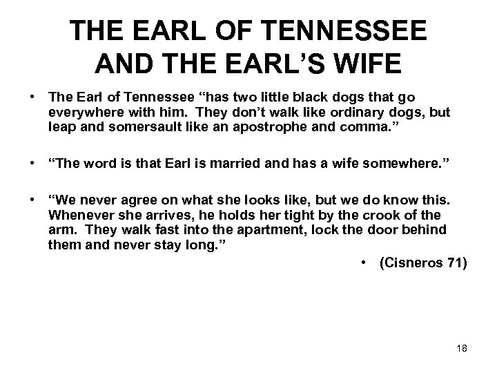 "THE EARL OF TENNESSEE AND THE EARL'S WIFE • The Earl of Tennessee ""has"