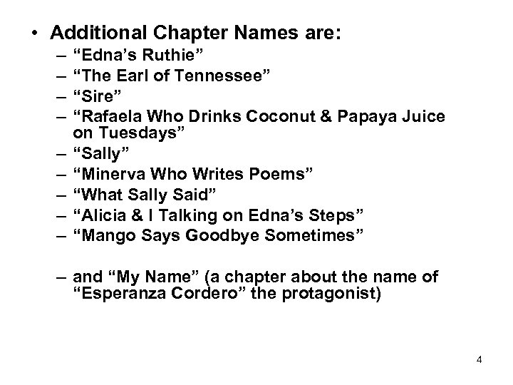 "• Additional Chapter Names are: – – – – – ""Edna's Ruthie"" ""The"