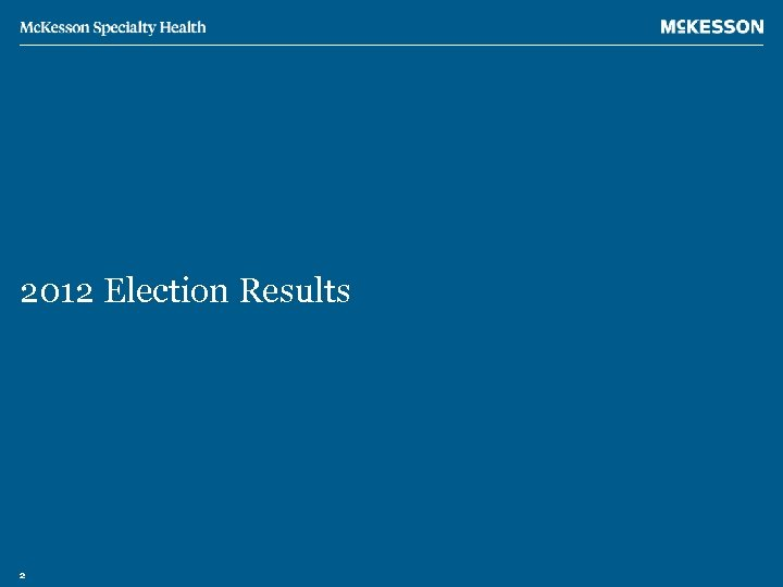 2012 Election Results 2