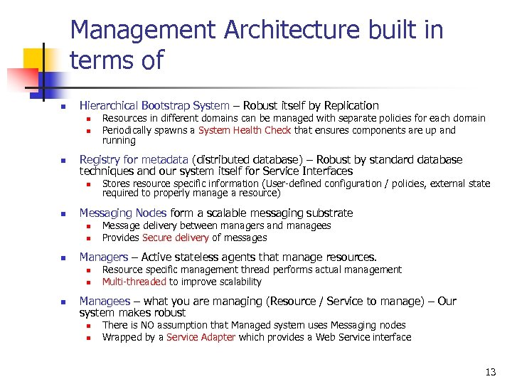 Management Architecture built in terms of n Hierarchical Bootstrap System – Robust itself by