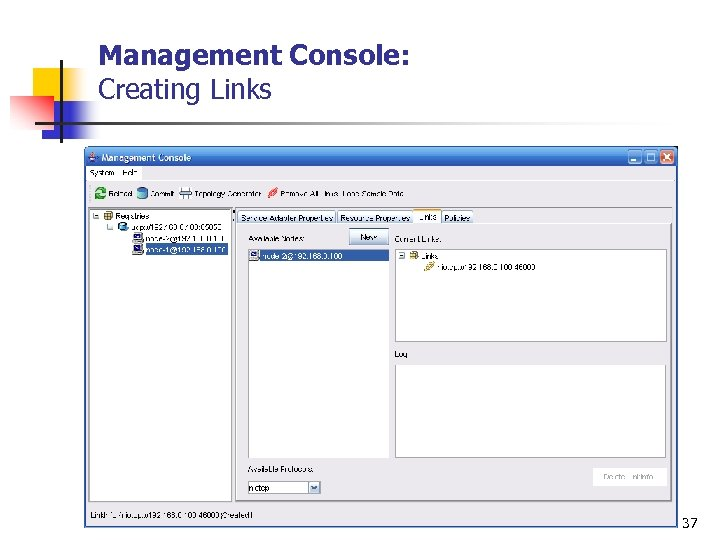 Management Console: Creating Links 37