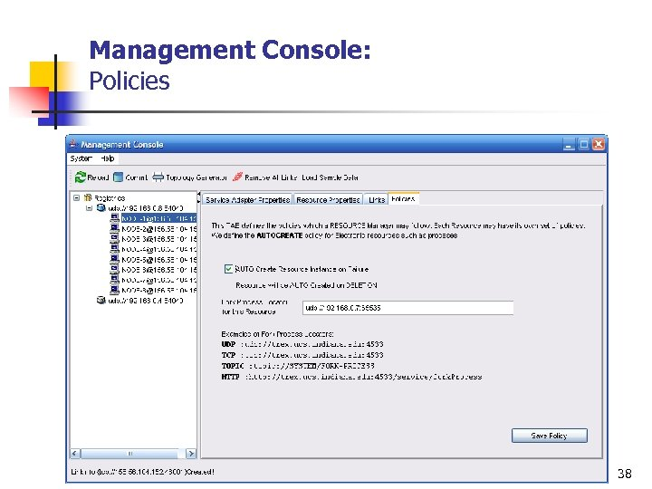 Management Console: Policies 38