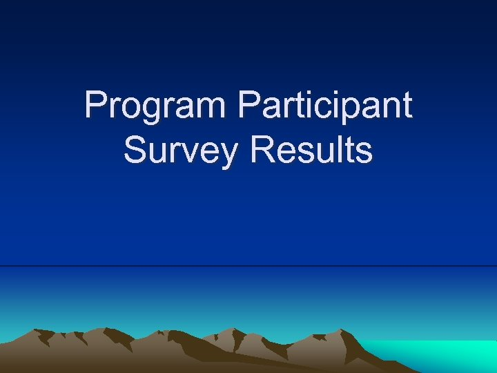 Program Participant Survey Results