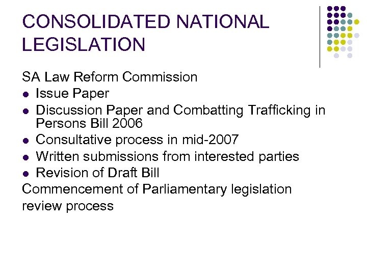 CONSOLIDATED NATIONAL LEGISLATION SA Law Reform Commission l Issue Paper l Discussion Paper and