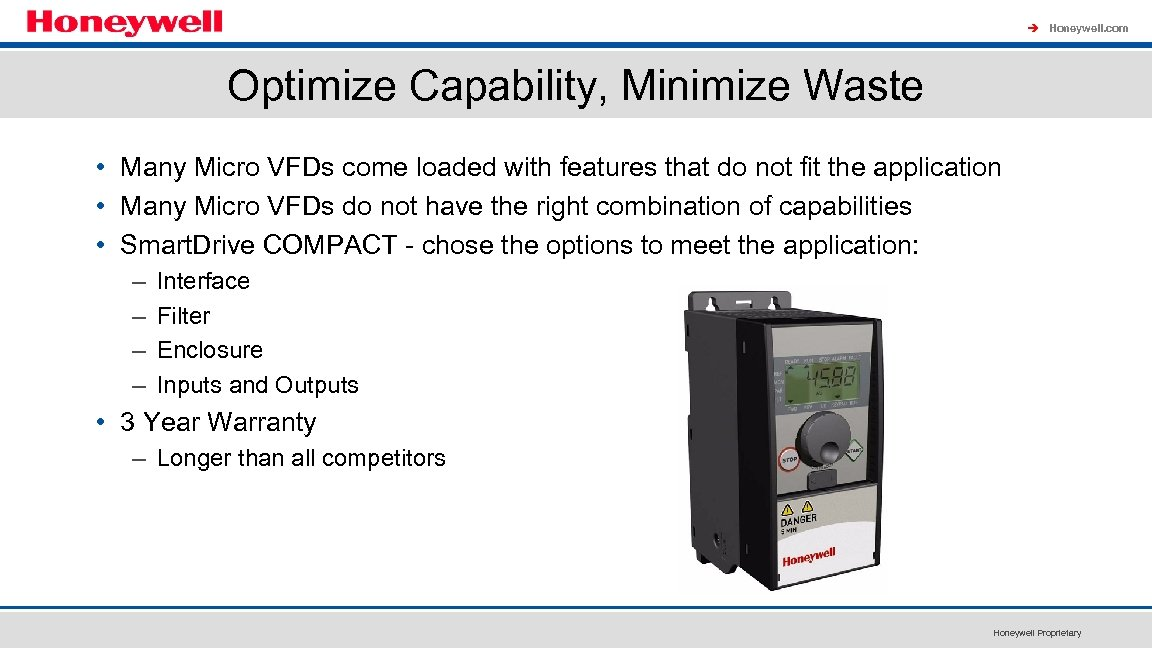 à Honeywell. com Optimize Capability, Minimize Waste • Many Micro VFDs come loaded with