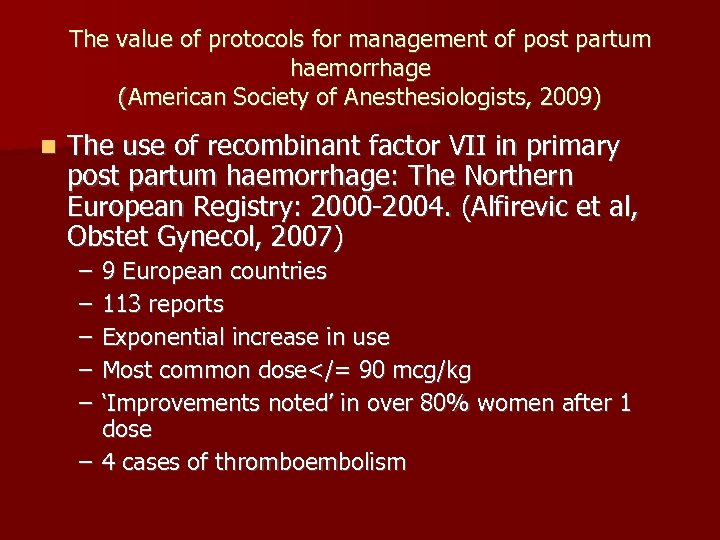 The value of protocols for management of post partum haemorrhage (American Society of Anesthesiologists,