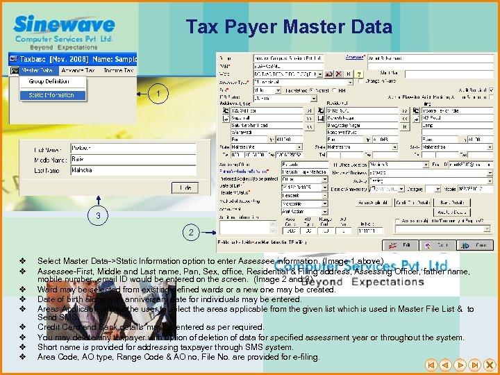 Tax Payer Master Data 1 3 2 v v v v v Select Master