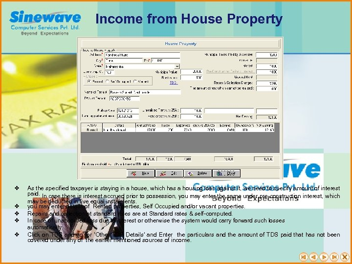 Income from House Property v v v As the specified taxpayer is staying in