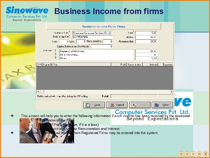 Business Income from firms v v This screen will help you to enter the