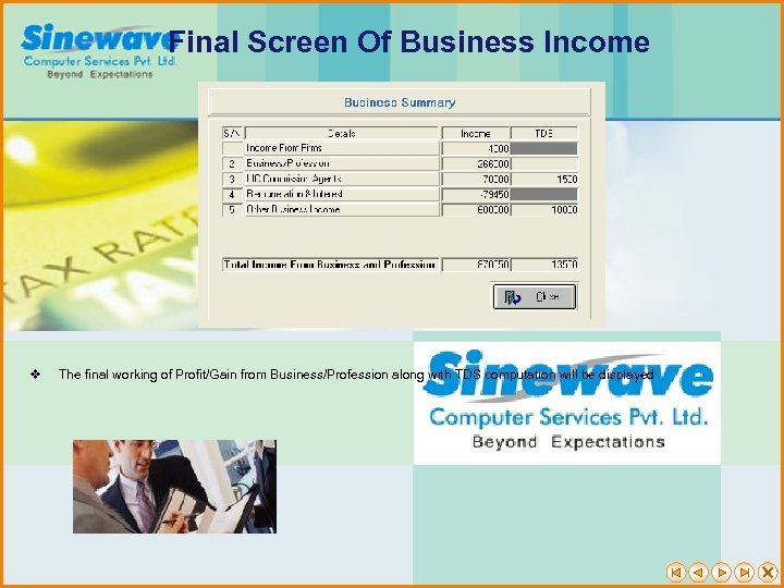 Final Screen Of Business Income v The final working of Profit/Gain from Business/Profession along