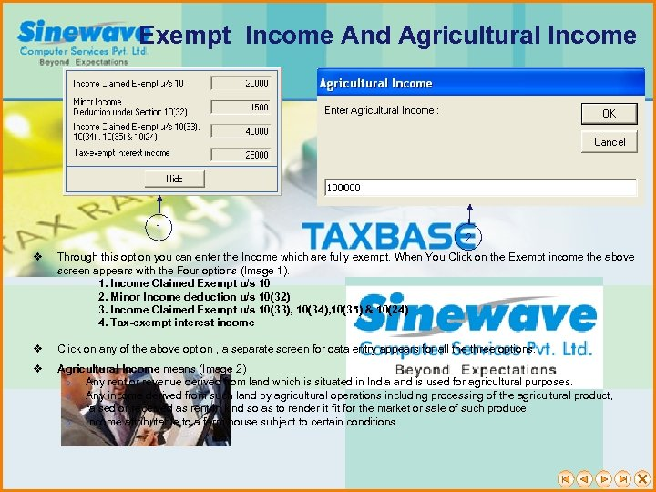 Exempt Income And Agricultural Income 1 2 v Through this option you can enter
