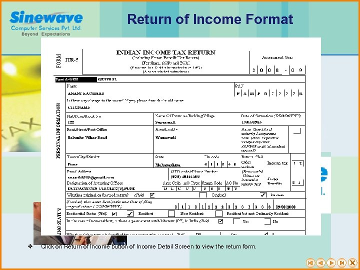 Return of Income Format v Click on Return of Income button of Income Detail