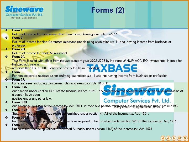 Forms (2) v v v Form 1 Return of Income for companies other than